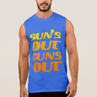 SUN'S OUT GUNS OUT FITNESS AND GYM SLEEVELESS SHIRT