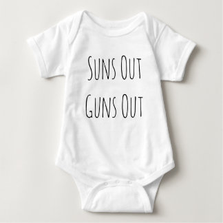 Suns Out Guns Out Funny Baby Clothes T Shirt