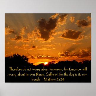 sunset bible verse Matthew 6:34 Poster