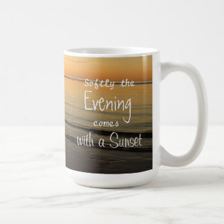 Sunset Quote Serene Ocean Beach Coffee Mug
