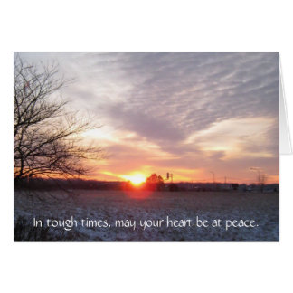 sunsetindiana, In tough times, may your heart b... Card