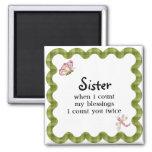 Sunshine Butterfly Sister Blessings Gift Square Magnet