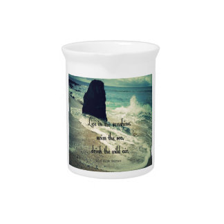 Sunshine ocean sea quote drink pitcher