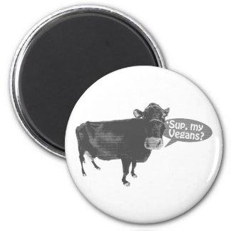 'sup my vegans 6 cm round magnet