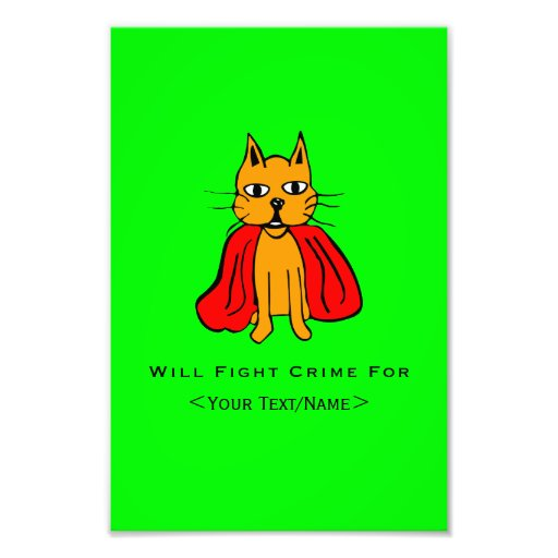 Super Cat Fight Crime For <Your Text/Name> Photographic Print