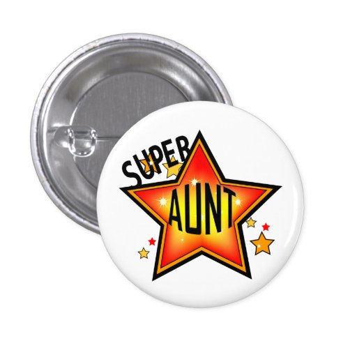 Super Cool Star Aunt Funny Button