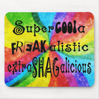 Super COOLa FREAKalistic Mouse Pad