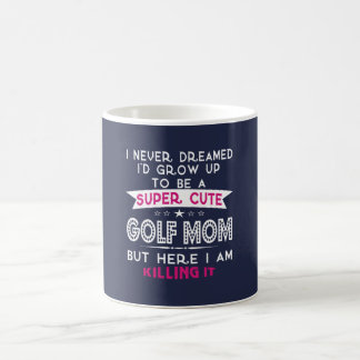 SUPER CUTE A GOLF MOM COFFEE MUG