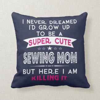 SUPER CUTE A SEWING MOM CUSHION