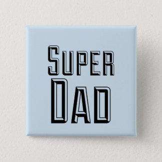 Super Dad Block Text 15 Cm Square Badge
