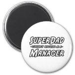 Super Dad...Manager