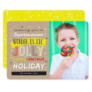 Super Docious Wonderistic Fun Happy Holiday Card 13 Cm X 18 Cm Invitation Card
