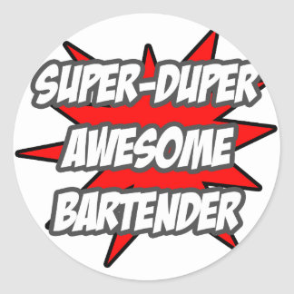 Super Duper Awesome Bartender Classic Round Sticker