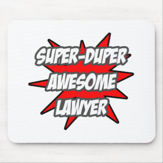 Super Duper Awesome Lawyer Mousepads