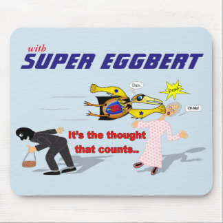 Super Eggbert In action! Mouse pad