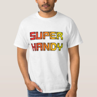 Super Handy Handyman T-shirt