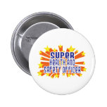 Super Health and Safety Officer Pins