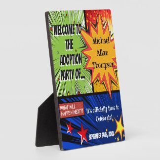 Super Hero Adoption Party Welcome Sign Plaque