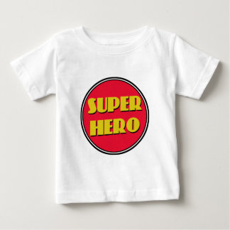 Super Hero! Baby T-Shirt