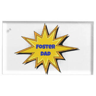 Super Hero Foster Dad Table Card Holder