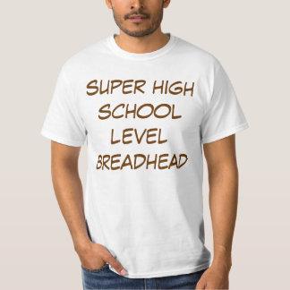 super high school level breadhead t-shirts
