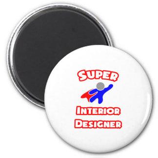 Super Interior Designer Refrigerator Magnet