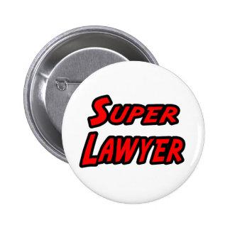 Super Lawyer 6 Cm Round Badge