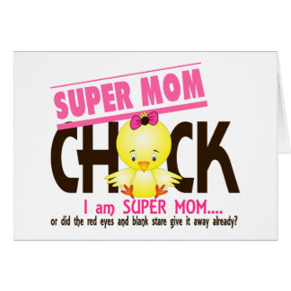 Super Mom Chick 2 Greeting Card