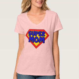 Super Mom Shirt