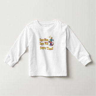 Super Mum, Wife, Tired. Design for Busy Mothers. Toddler T-Shirt