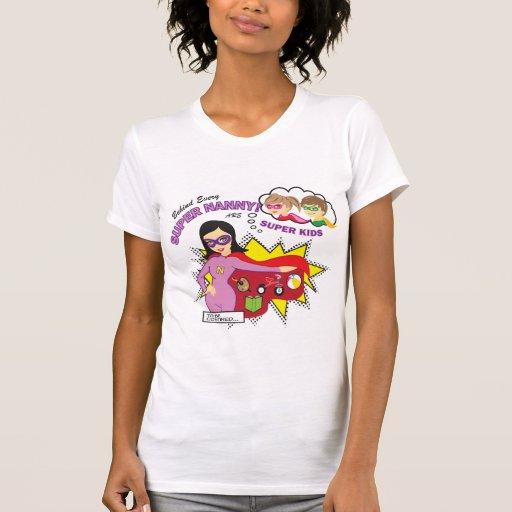 Super Nanny T-shirt
