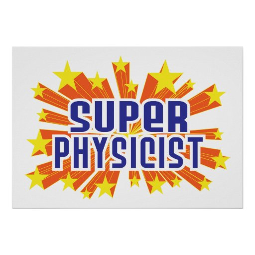 Super Physicist Posters