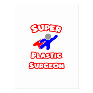 Super Plastic Surgeon Post Cards