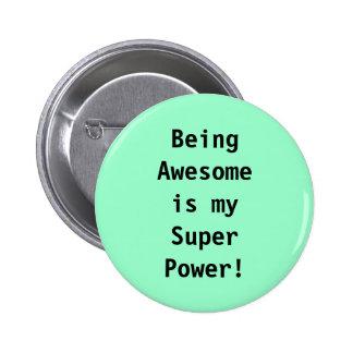 super power 6 cm round badge