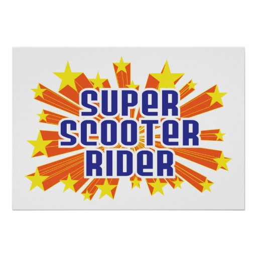 Super Scooter Rider Poster