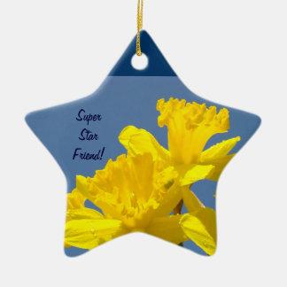 Super Star Friend! ornaments Daffodil Flowers