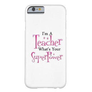 Super Teacher Barely There iPhone 6 Case