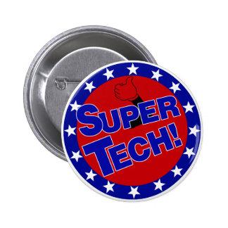 SUPER TECH! LABORATORY SCIENTIST ENCOURAGEMENT 6 CM ROUND BADGE