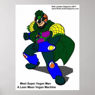Super Vegan Man (Our Mascot) Posters