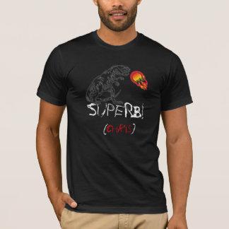 SUPERB!, (chris) T-Shirt