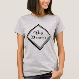 Superb Woman Big Dreams T-Shirt
