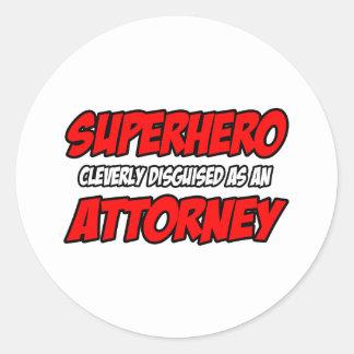 Superhero...Attorney Round Sticker