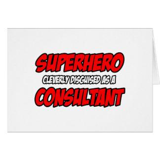 Superhero .. Consultant Greeting Card