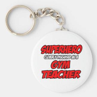Superhero...Gym Teacher Basic Round Button Key Ring
