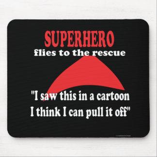 Superhero humor funny mouse pad