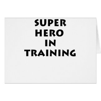 Superhero in training greeting cards