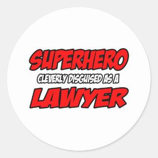 Superhero...Lawyer Round Sticker