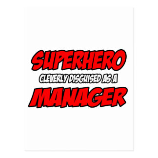 Superhero...Manager Post Cards