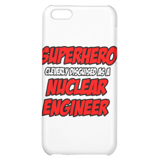 Superhero .. Nuclear Engineer iPhone 5C Cases