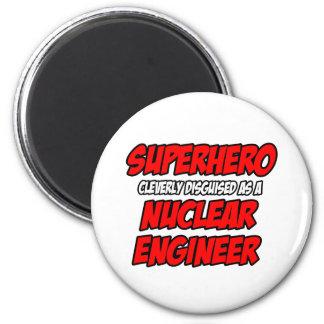Superhero .. Nuclear Engineer Refrigerator Magnets